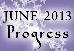 june 2013 progress at faery ink press